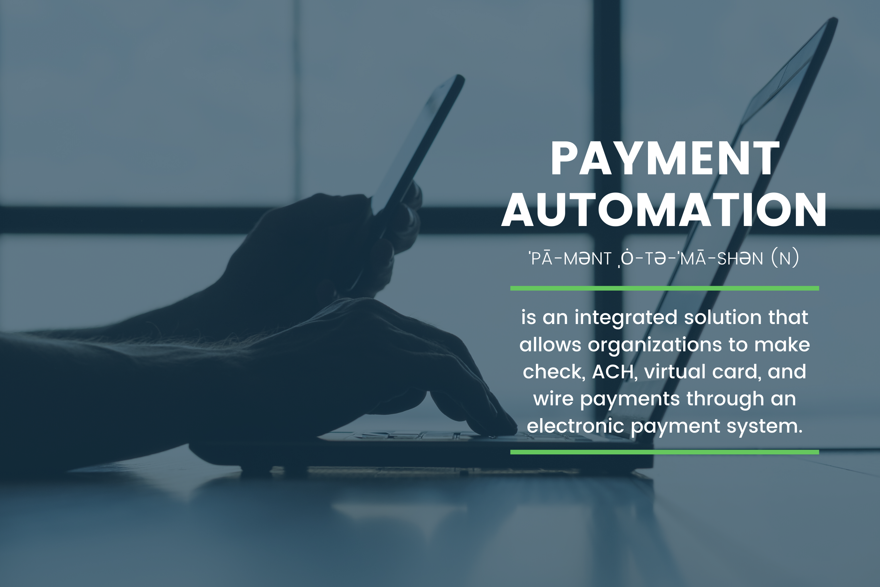 Payment_Automation_Definition_with_a_Laptop_Cell_Phone_Backrop