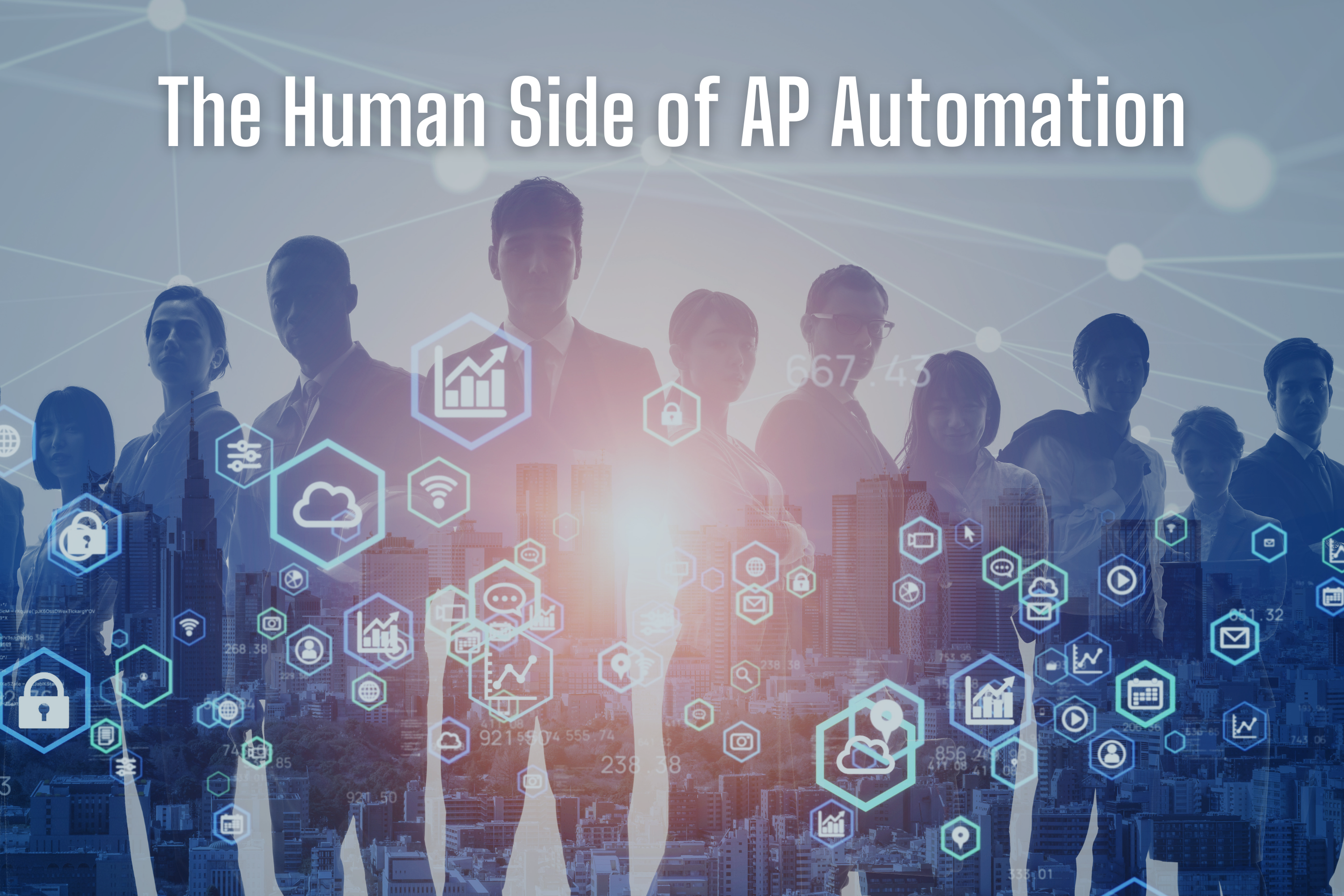 the-human-side-of-ap-automation-title-over-a-network-business-concept-human-businesspeople-digtial-transformation