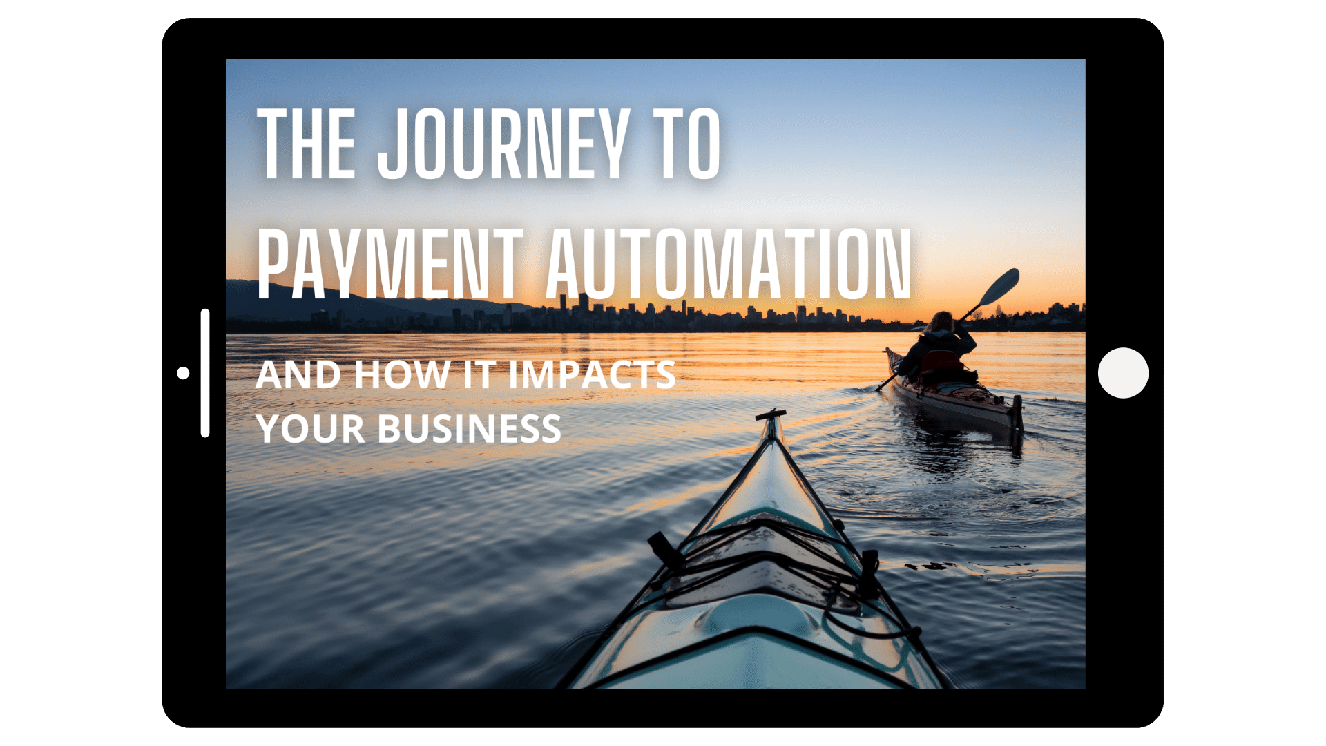 The Journey to Payment Automation Tablet