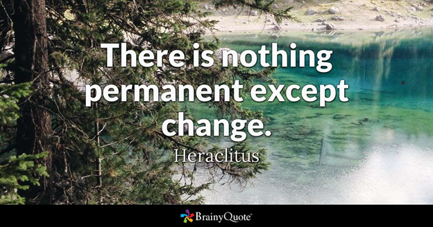 There-is-nothing-permanent-except-change-quote-from-Heraclitus-over-nature-image